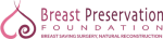 breast preservation foundation
